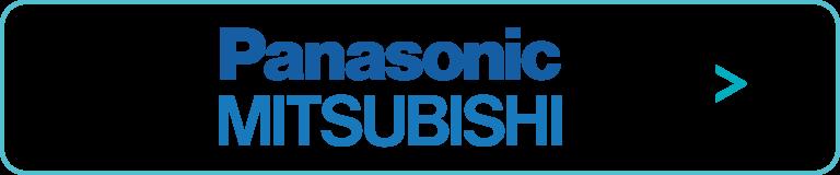 Panasonic ・MITSUBISHI